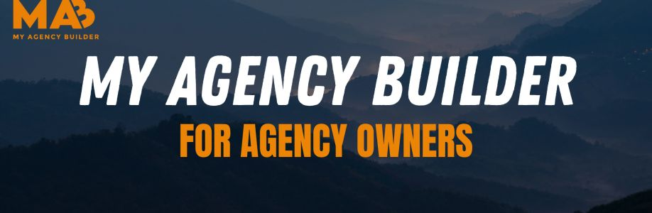 My Agency Builder [FREE GROUP] Cover Image